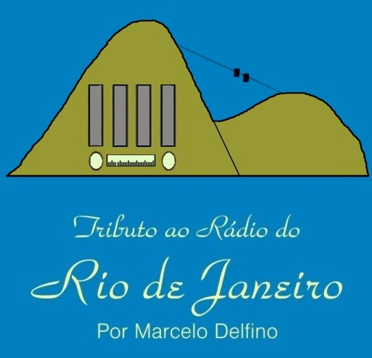 Tributo ao Rádio do Rio de Janeiro
